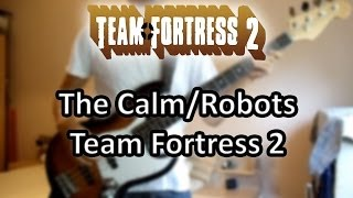 The Calm / Robots Team Fortress 2 [Guitar Cover]