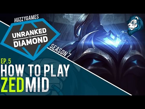 HOW TO PLAY ZED - Unranked to Diamond - Episode 5