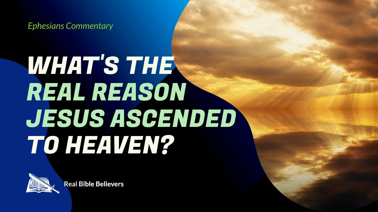 What's The REAL Reason Jesus Ascended to Heaven? (Eph. 2:4-6) | Dr. Gene Kim