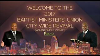 san antonio 2017 bmu city wide revival tuesday night