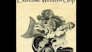 Extreme Western Grip - How You Remind Me