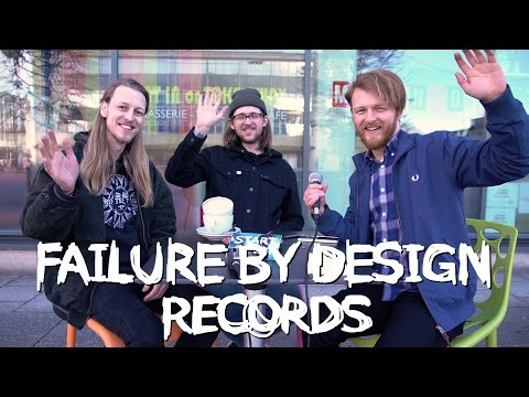 Failure By Design Records: 'You Have To Aim Big' | Start A Riot #38