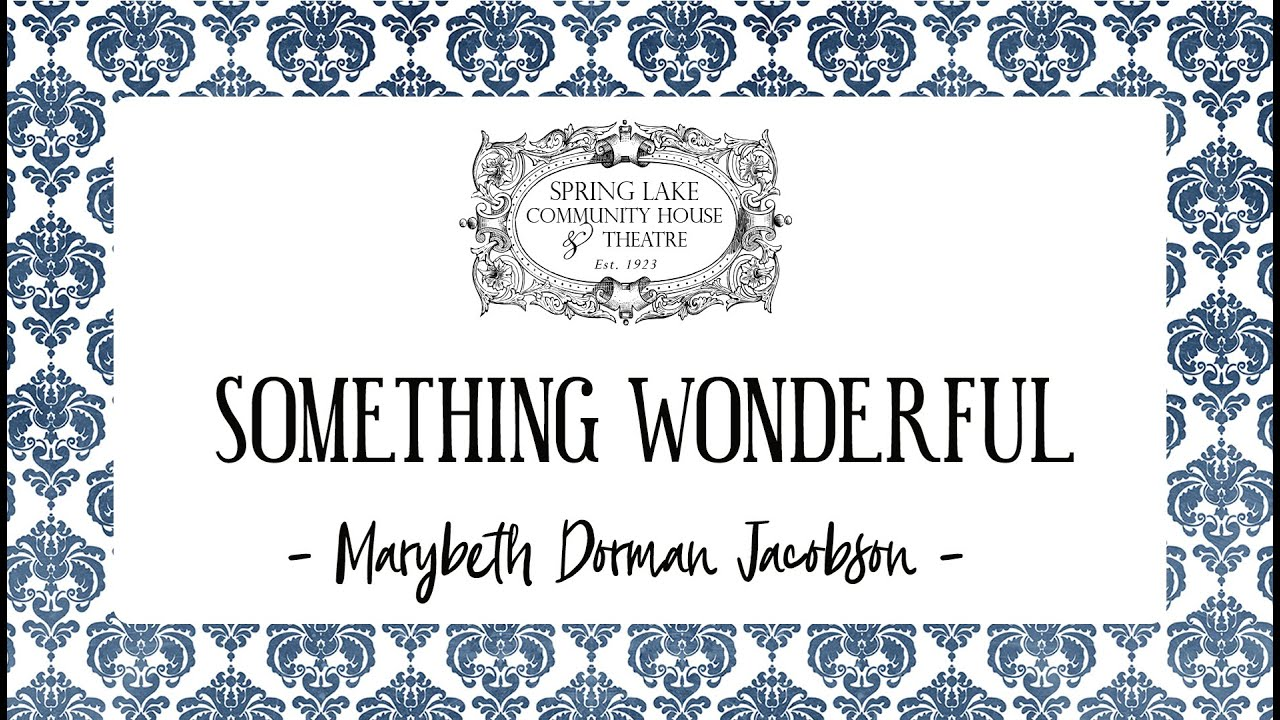 Something Wonderful Episode 2 - Marybeth Dorman Jacobson