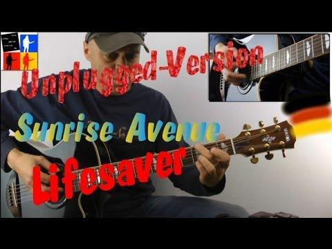 Lifesaver Guitarlesson Sunrise Avenue Teil 1 unplugged-Version