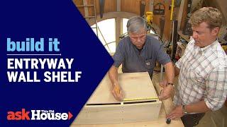 Build It | Entryway Wall Shelf