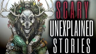 16 TRUE Scary & Unexplained Stories