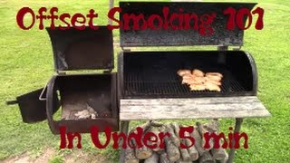 How To Use A Offset Smoker In Under 5 Min