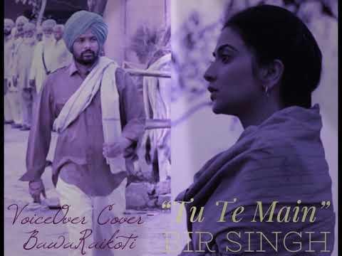 Tu Te Main | Bir Singh | Cover | Bawa Raikoti