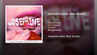 Josephine (feat. Marc Evans)