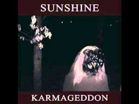 Sunshine - Karmageddon (+lyrics)