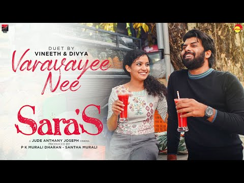 Sara's   Varavayi Nee Jude Anthany Joseph  Shaan Rahman  Divya Vineeth  Vineeth Sreenivasan Joe Paul