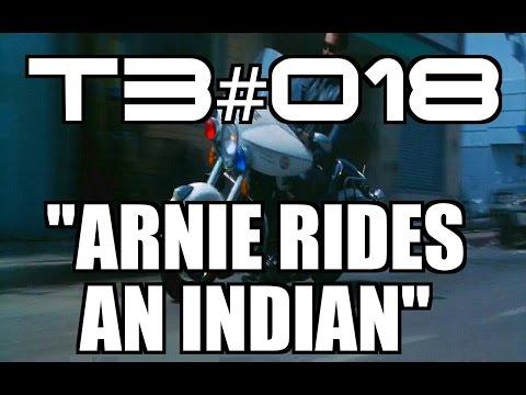 "T3 #018: ""Arnie Rides An Indian...."""