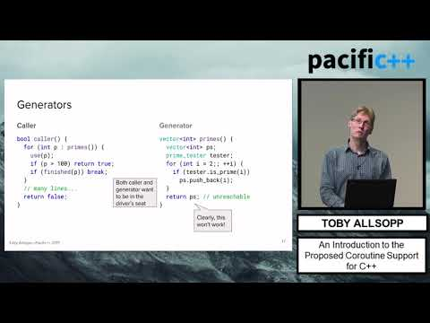 "Pacific++ 2017: Toby Allsopp ""An Introduction to the Proposed Coroutine Support for C++"""