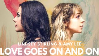 Lindsey Stirling feat Amy Lee - Love Goes On and On