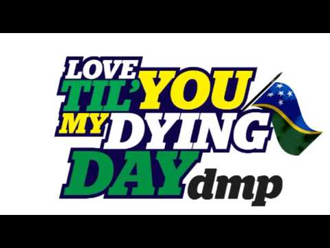 DMP - Love You Til' My Dying Day