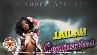 Jailah - Compassion - February 2019