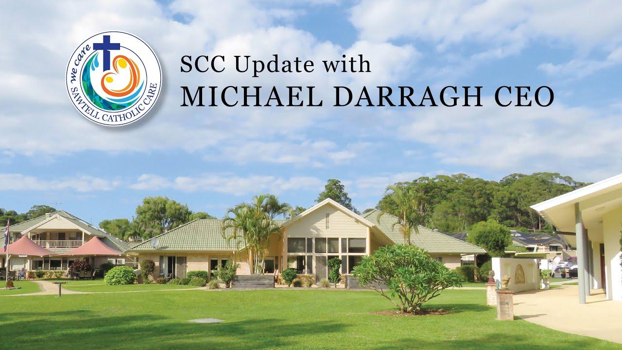 SCC CEO Michael Darragh Update July 2021