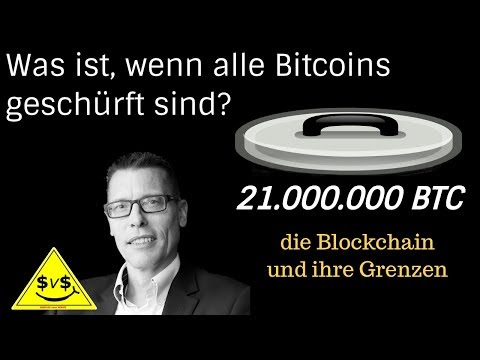 👉 Was ist die Blockchain ❓ Was ist wenn alle 21 Millionen Bitcoins geschürft sind 🌐