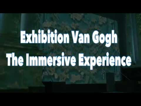 Exhibition Van Gogh-The Immersive Experience