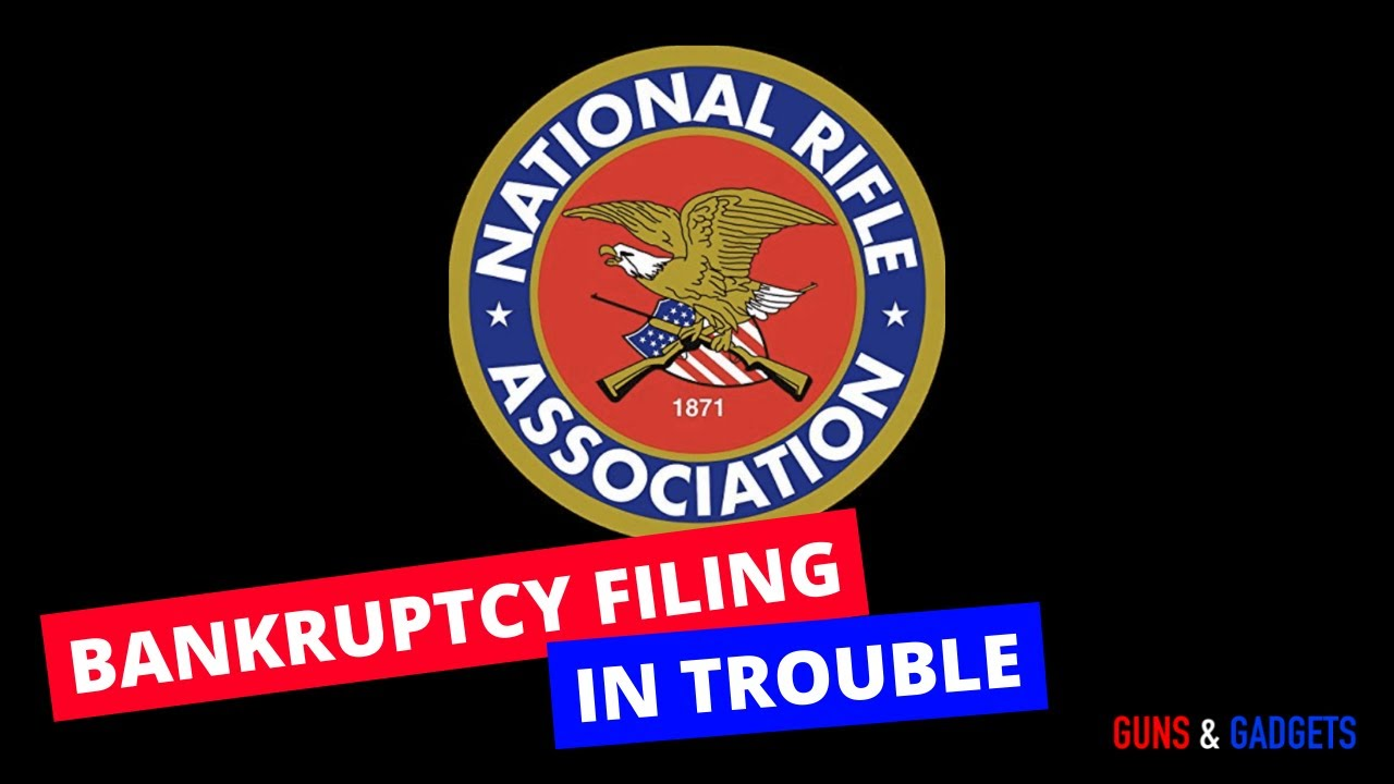 NRA Bankruptcy Filing In Trouble