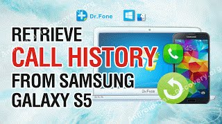 How to Retrieve Lost or Deleted Call History from Samsung Galaxy S5