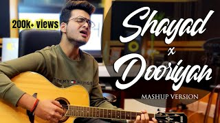Download Lagu SHAYAD / DOORIYAN [Mashup Cover] Samarth Swarup (Arijit Singh | Mohit Chauhan) LOVE AAJ KAL mp3