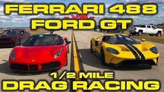 Ford Vs Ferrari * Ford Gt Vs Ferrari 488 Drag Racing Down The 1/2 Mile At Wannagofast