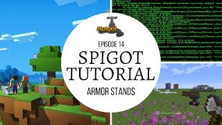 Spigot Plugin Development - 14 - Armor Stands 🚰