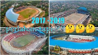 update Full Proses Renovasi stadion jatidiri dari tahun 2017-2019