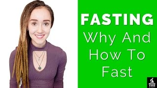 Fasting   Why & How To Fast