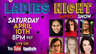Ladies' Night - Improv & Sketch (Ep. 4)