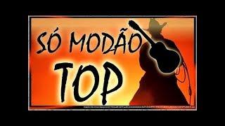 Só Modão Top - Sertanejo Brasil (Canal Vídeo Mix) - Especial de 70.000 Inscritos
