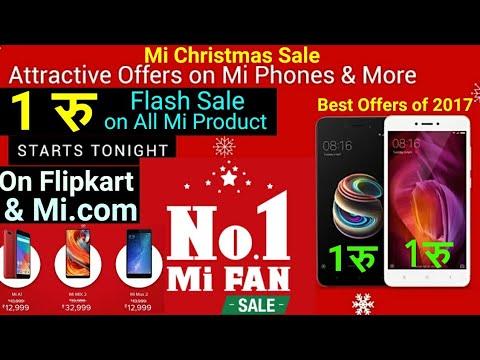 No.1 Mi Fan Sale - Best Offers of 2017 | Christmas Sale on Flipkart & Mi.com Big Discount on Xiaomi.