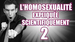 L'homosexualité 2 : je réponds à vos questions !