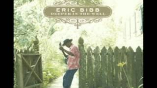Eric Bibb - Dig a Little in the Well