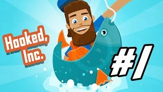 """Hooked, Inc. - 1 - """"Fish is Big Business"""""""