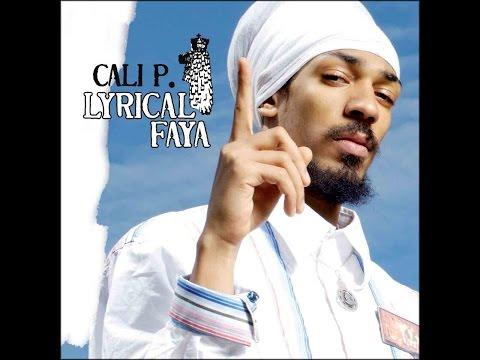 Cali P. - Lyrical Faya (Pow Pow Productions) [Full Album]