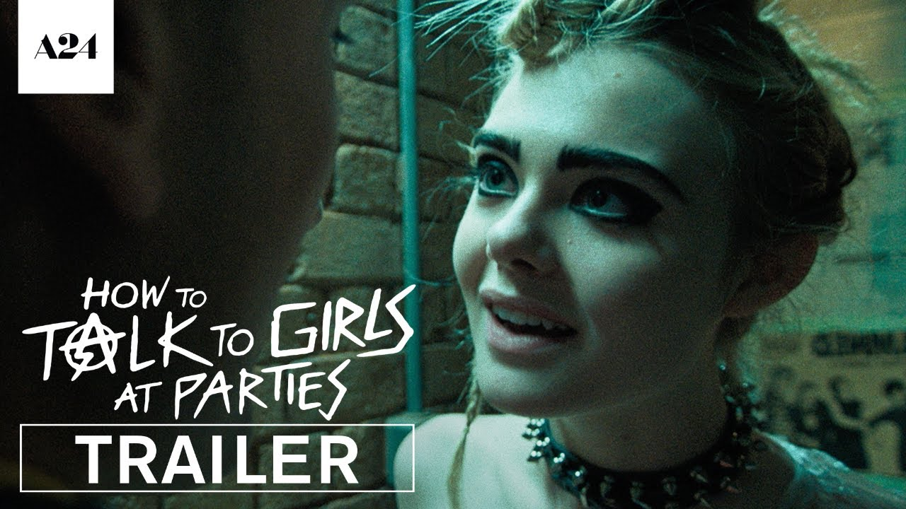 How To Talk To Girls At Parties | Official Trailer HD | A24