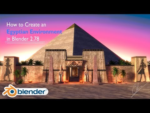 How to make an Egyptian Environment in Blender 2.78  