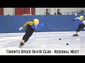 Toronto Speed Skate Club Regional Meet - February 2017