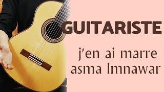 j'en ai marre - Asma Lmnawar | Guitar