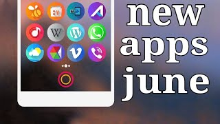 Best new android apps June ( Hindi )