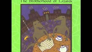 The Brotherhood of Lizards - She Dreamed She Could Fly