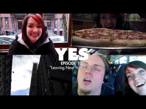 "YES: Episode 10 - ""Leaving New York City"""