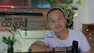 SAB TERA - Cover by Deepak Gurung