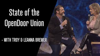 The state of the OpenDoor Union | Troy & Leanna Brewer | OpenDoor Church