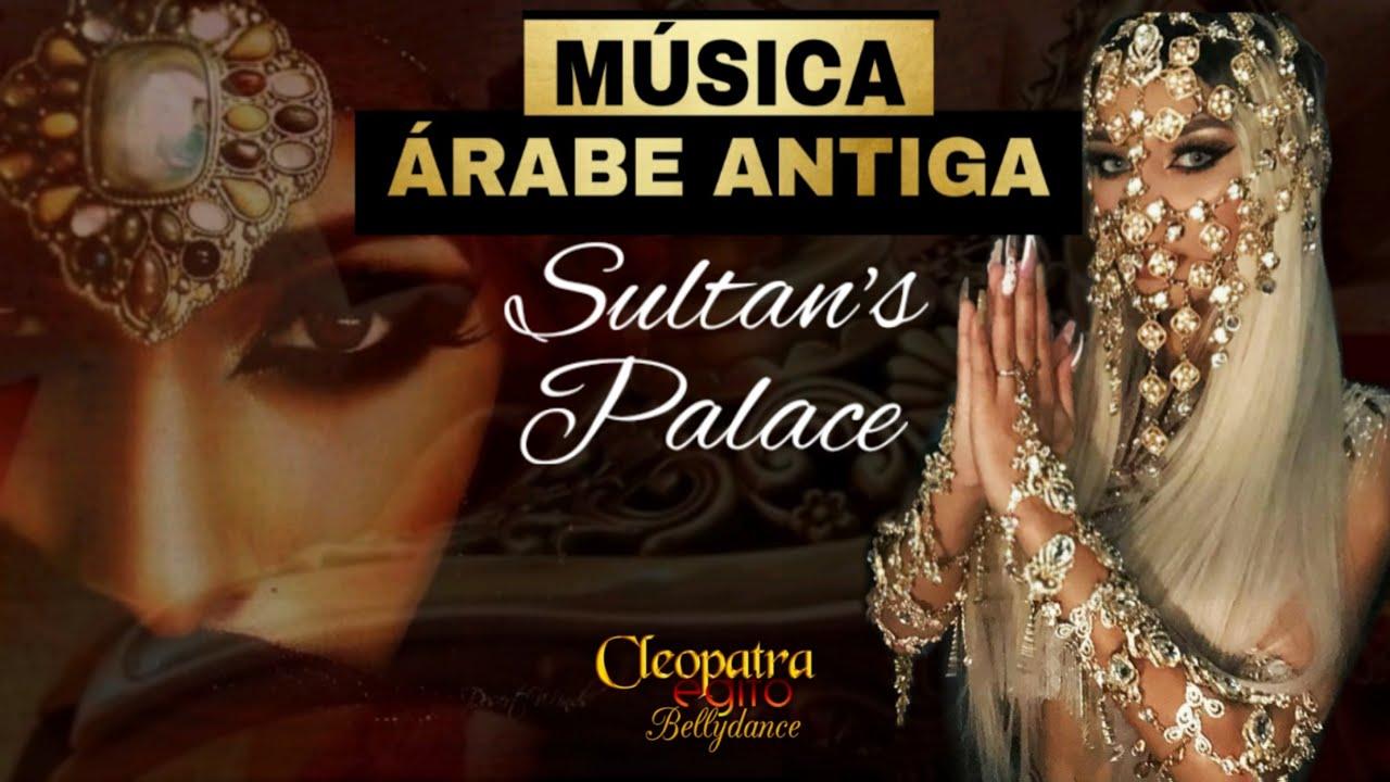 Musica árabe Antiga Sultan S Palace Youtube