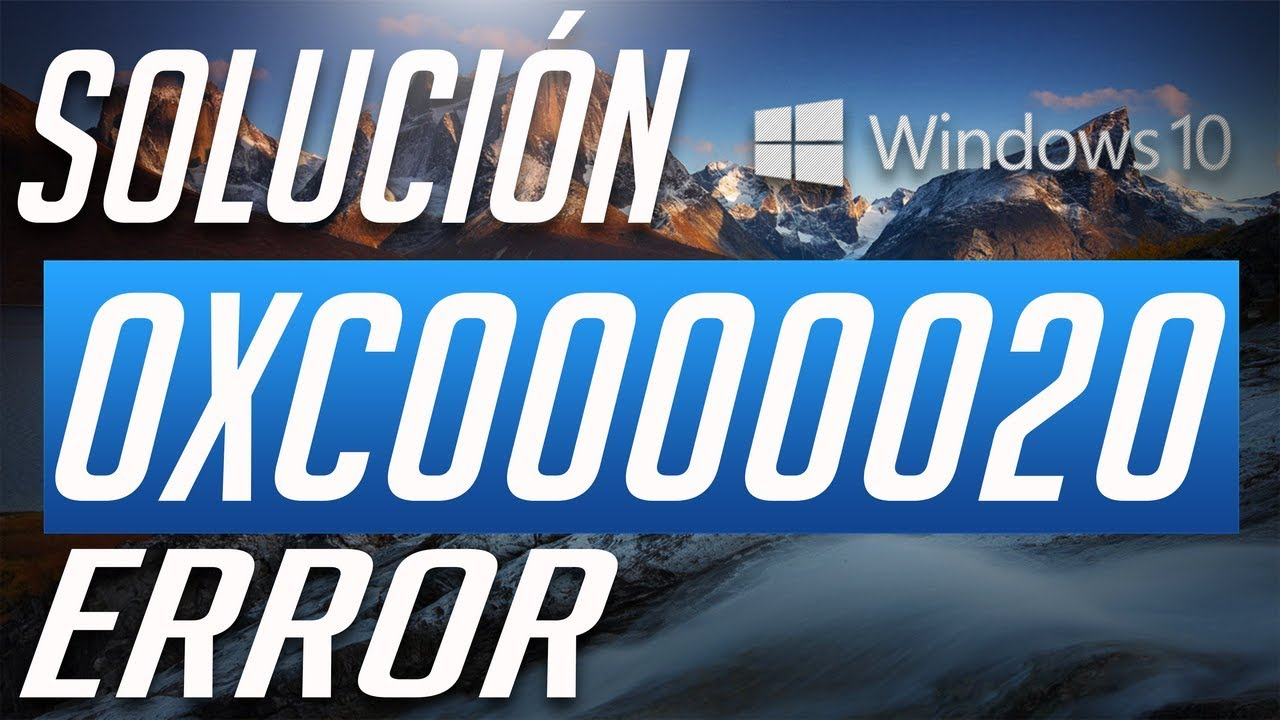 Solucion al Error 0xc0000020 en Windows 10 -