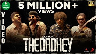 7UP Madras Gig Thedadhey | Oorka