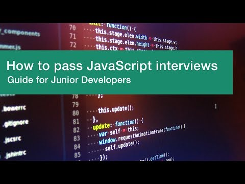 How to pass JavaScript interviews. Guide for Junior Developers